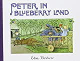 Peter in Blueberry Land by Elsa Beskow (2005-09-01)