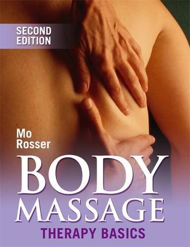 Body Massage: Therapy Basics 2nd Edition (Therapy Basics S.)