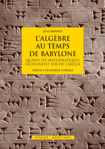 L'algèbre au temps de Babylone : Quand les mathématiques s'écrivaient sur de l'argile