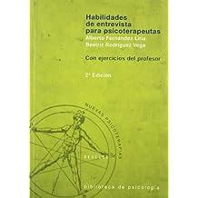 Habilidades de Entrevista Para Psicoterapeutas - 2 Tomos (Spanish Edition) by Alberto Fernandez Liria (2006-01-02)