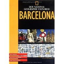 National Geographic Explorer. Barcelona. Öffnen, aufklappen, entdecken