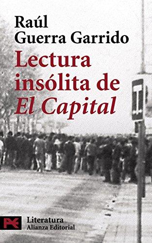Lectura Insólita De El Capital