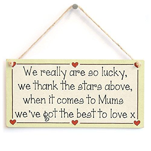 o Lucky, Wir danken die Sterne vor, wenn es um Mütter Wir haben die Best to Love X-Mutter Geschenk Love Herz Rahmen Sign ()