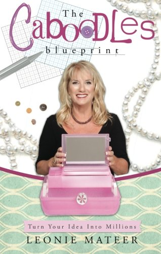 the-caboodles-blueprint-turn-your-idea-into-millions