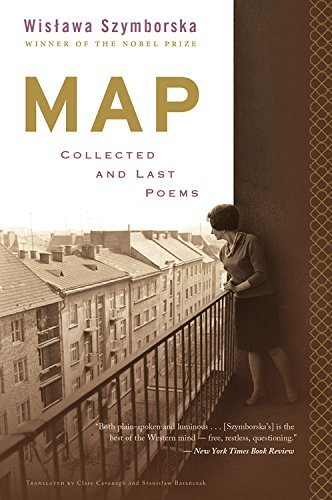 Map: Collected and Last Poems by Wislawa Szymborska (April 26,2016)