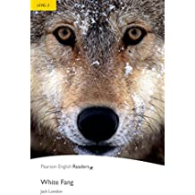 Level 2: White Fang (Pearson English Graded Readers)