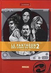 Le panthéon des stars du rock : Tome 2, Années 80 à 2000