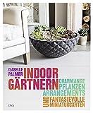 Indoor-Gärtnern: Charmante Pflanzenarrangements und fantasievolle Miniaturgärten