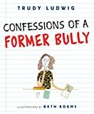 Image de Confessions of a Former Bully