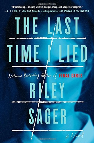 Read The Last Time I Lied Online Book By Riley Sager Full Supports All Version Of Your Device Includes PDF EPub And Kindle