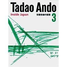 Tadao Ando 3: Inside Japan