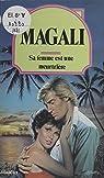 Sa femme est une meurtrière par Magali