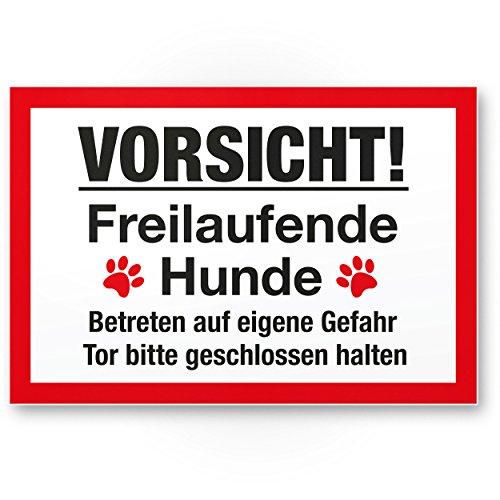 Vorsicht freilaufende Hunde (weiß-rot) - Hunde Kunststoff Schild, Hinweisschild Gartentor/Gartenzaun - Türschild Haustüre, Warnschild Abschreckung/Einbruchschutz - Tor geschlossen halten