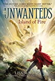 Island of Fire (Unwanteds (Numbered))