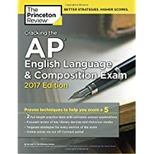 Cracking the AP English Language & Composition Exam (College Test Preparation)