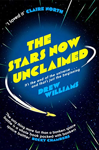 The Stars Now Unclaimed by [Williams, Drew]