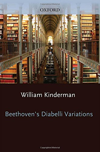 Beethoven's Diabelli Variations (Studies in Musical Genesis, Structure & Interpretation)