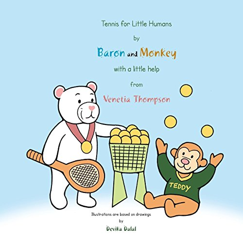 Tennis for Little Humans by Baron and Monkey with a Little Help from Venetia Thompson by Venetia Thompson (30-Dec-2013) Paperback par Venetia Thompson