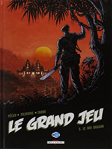 Grand jeu T05 Le roi dragon