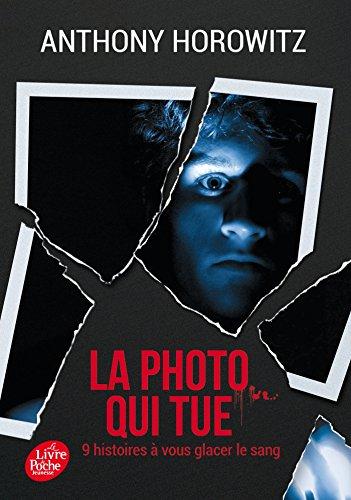 """<a href=""""/node/145939"""">La photo qui tue - Neuf histoires à vous glacer le sang</a>"""