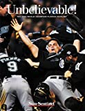 Unbelievable!: The 2003 World Champion Florida Marlins by Sun-Sentinel (2004-04-01)