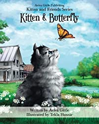 Kitten & Butterfly (Kitten and Friends) (Volume 1) by Aviva Gittle (2014-08-05)