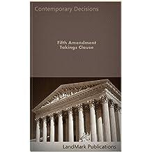 Fifth Amendment Takings Clause (English Edition)