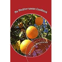 My Mediterranean Cookbook (English Edition)