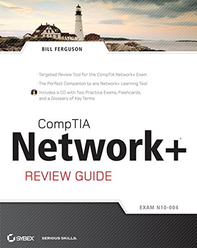 CompTIA Network+ Review Guide: (Exam: N10-004) por Bill Ferguson