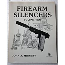 Firearm Silencers, Volume Two (Order No. 50) by John Minnery (1981-06-01)