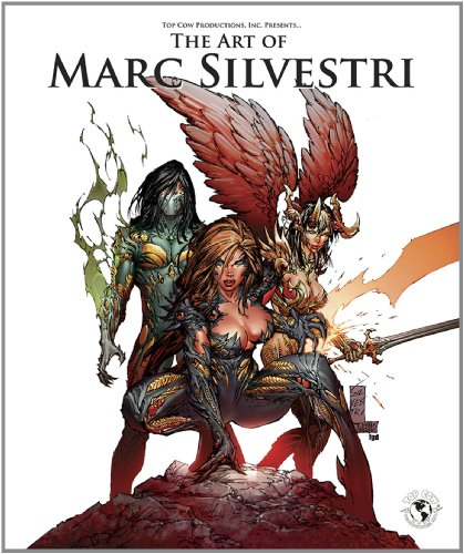 Art of Marc Silvestri Deluxe Edition (Top Cow Productions, Inc. Presents)