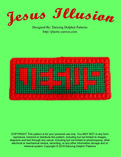 Jesus Illusion: Plastic Canvas Pattern (English Edition)