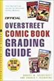 The Official Overstreet Comic Book Grading Guide by Robert M Overstreet (2003-01-14)
