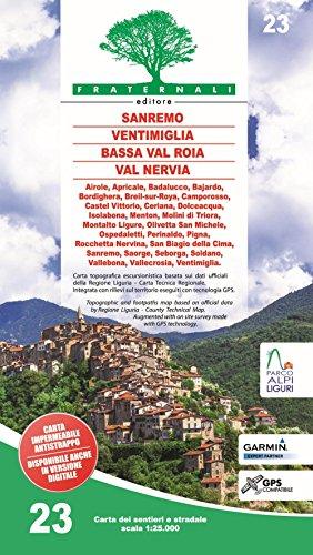 Carta n. 23. Sanremo, Ventimiglia, Bassa Val Roia, Val Nervia. Carta dei sentieri e stradale scala 1:25.000 por aavv