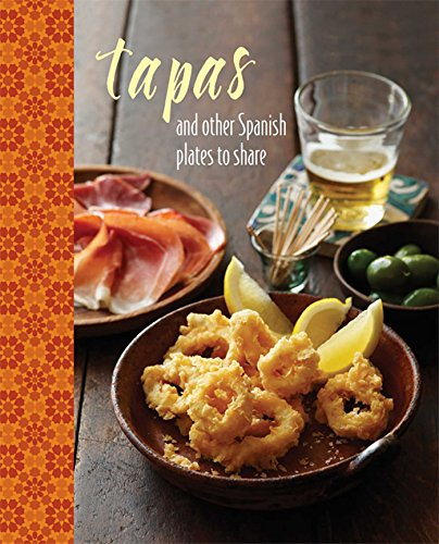 Tapas: and other Spanish plates to share (Food & Drink)