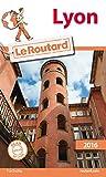 Guide du Routard Lyon 2016