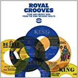 Royal Grooves: Funk and Groovy Soul from the King Records Vaults