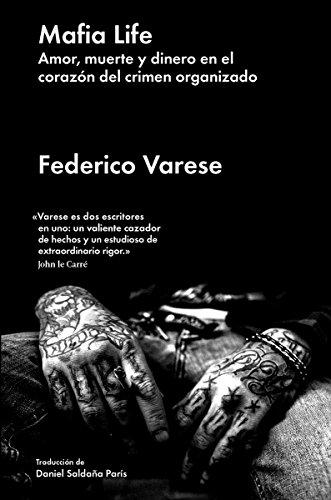 Mafia life por Federico Varese