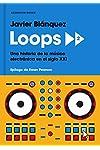 https://libros.plus/loops-2-una-historia-de-la-musica-electronica-en-el-siglo-xxi/