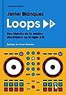 Loops 2 par Blánquez