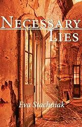 Necessary Lies by Eva Stachniak (2000-08-01)