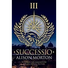 [(Successio)] [By (author) Alison Morton] published on (June, 2014)