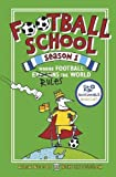 Football School Season 1: Where Football...