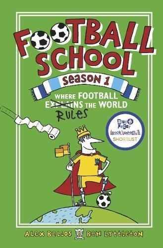 The Football Academy Book 1 (Football School) por Alex Bellos