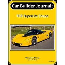 Car Builder Journal: RCR SuperLite Coupe (English Edition)
