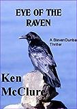 EYE OF THE RAVEN (A Dr Steven Dunbar Thriller Book 5)