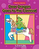 Dear Dragon Goes to the Carnival (New Dear Dragon)