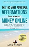 Affirmation | The 100 Most Powerful Affirmations for Making Money Online | 2 Amazing Affirmative Bonus Books Included for Action & Time Management: Start With Self-Talk to Get Moving (English Edition)