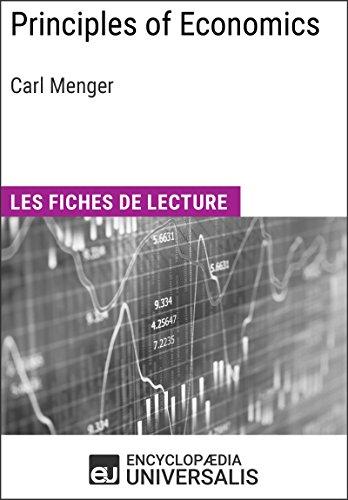 Principles of Economics de Carl Menger: Les Fiches de lecture d'Universalis