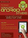 Android Studio Videocorso. Volume 7 (Italian Edition)